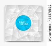 abstract cover design.... | Shutterstock .eps vector #493875832