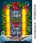 christmas door. lettering.... | Shutterstock .eps vector #493892242