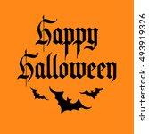 happy halloween background.... | Shutterstock .eps vector #493919326