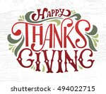 hand drawn happy thanksgiving... | Shutterstock .eps vector #494022715