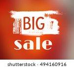 big sale  grunge vector big... | Shutterstock .eps vector #494160916