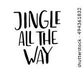 jingle all the way. vector... | Shutterstock .eps vector #494361832