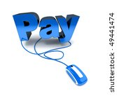 Word pay in blue connected to a computer mouse - stock photo