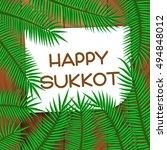 sukkot festival greeting card....   Shutterstock .eps vector #494848012