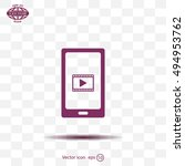 video on mobile devices. eps10... | Shutterstock .eps vector #494953762