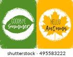 goodbye summer. hello autumn.... | Shutterstock .eps vector #495583222