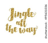 jingle all the way christmas... | Shutterstock .eps vector #495631036