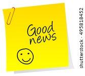 sheet of paper with good news...   Shutterstock . vector #495818452