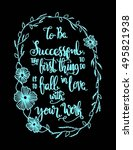to be successful  the best... | Shutterstock .eps vector #495821938