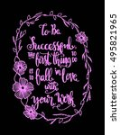 to be successful  the best... | Shutterstock .eps vector #495821965