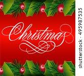 christmas lettering  mistletoe... | Shutterstock .eps vector #495987535
