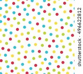 colorful spots   vector seamless | Shutterstock .eps vector #496622812