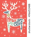 'have a holly jolly christmas'... | Shutterstock .eps vector #496652488