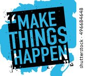 make things happen  ... | Shutterstock .eps vector #496684648