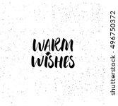 warm wishes   brush script... | Shutterstock .eps vector #496750372