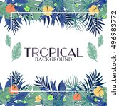 tropic leaves background with... | Shutterstock .eps vector #496983772
