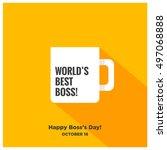 world's best boss mug   happy... | Shutterstock .eps vector #497068888