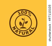the 100 percent natural icon.... | Shutterstock . vector #497110105