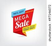 vector banner for mega sale | Shutterstock .eps vector #497146072
