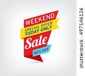 vector banner for weekend sale | Shutterstock .eps vector #497146126