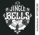 jingle bells. hand drawn winter ...   Shutterstock .eps vector #497186188