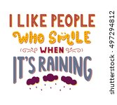 i like people who smile when it'... | Shutterstock .eps vector #497294812