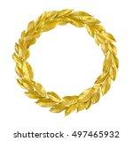 round laurel wreath from golden ... | Shutterstock . vector #497465932