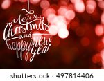 merry christmas and happy new... | Shutterstock . vector #497814406