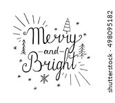 merry and bright. hand... | Shutterstock .eps vector #498095182