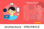 playing music conceptual banner | Shutterstock .eps vector #498198415