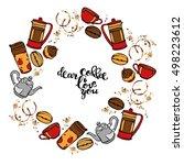 dear coffee  i love you. coffee ... | Shutterstock .eps vector #498223612
