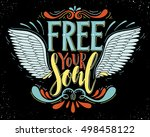 free your soul.inspirational... | Shutterstock .eps vector #498458122