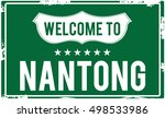 Welcome To Nantong Highway Sign.