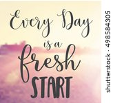 vector quote   every day is a... | Shutterstock .eps vector #498584305