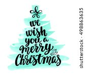 we wish you a merry christmas.... | Shutterstock .eps vector #498863635
