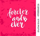 hand drawn phrase forever and... | Shutterstock .eps vector #498886816