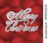 christmas card   calligraphic... | Shutterstock .eps vector #499035232