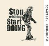 design stop wishing start doing ... | Shutterstock .eps vector #499139602