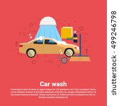 car wash service auto business... | Shutterstock .eps vector #499246798