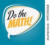 do the math retro speech balloon   Shutterstock .eps vector #499250068