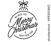 merry christmas and happy new... | Shutterstock .eps vector #499301842