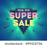 super sale  wording in pop art... | Shutterstock .eps vector #499323736