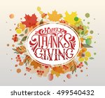 hand drawn happy thanksgiving... | Shutterstock .eps vector #499540432