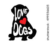 Stock vector silhouette of the dog with heart and lettering text love dogs vector illustration 499556605