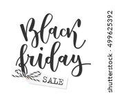 black friday sale hand written... | Shutterstock .eps vector #499625392