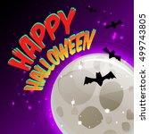 happy halloween for invitation... | Shutterstock .eps vector #499743805