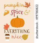 """calligraphy """"pumpkin spice and... 