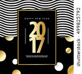 happy new year 2017 black and... | Shutterstock .eps vector #499825792