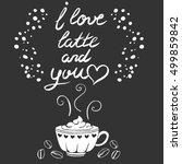 vector calligraphy. i love... | Shutterstock .eps vector #499859842