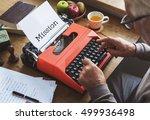mission motivation vision...   Shutterstock . vector #499936498